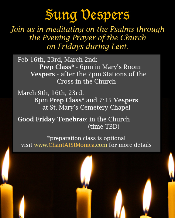 Getting ready for Lent! – Chant at St  Monica's